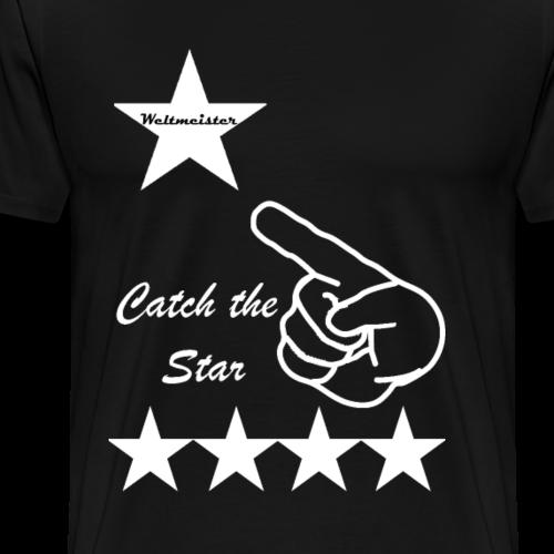 Catch the star - Männer Premium T-Shirt