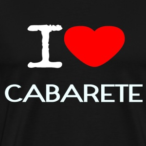 I LOVE CABARETE - Men's Premium T-Shirt