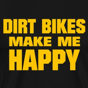 Dirt Bikes Make Me Happy - Men's Premium T-Shirt