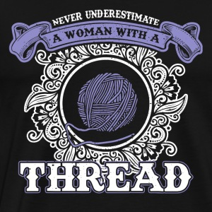 Never underline a woman with wool sayings - Men's Premium T-Shirt