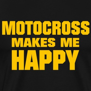 Motocross Makes Me Happy - Männer Premium T-Shirt