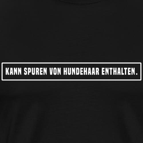 Hundehaare - Männer Premium T-Shirt