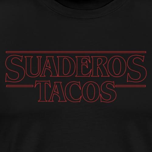 SUADEROS TACOS - Men's Premium T-Shirt