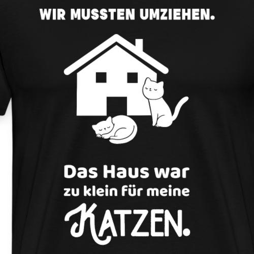 Katzen Haus Umzug Haustiere Geschenk - Männer Premium T-Shirt