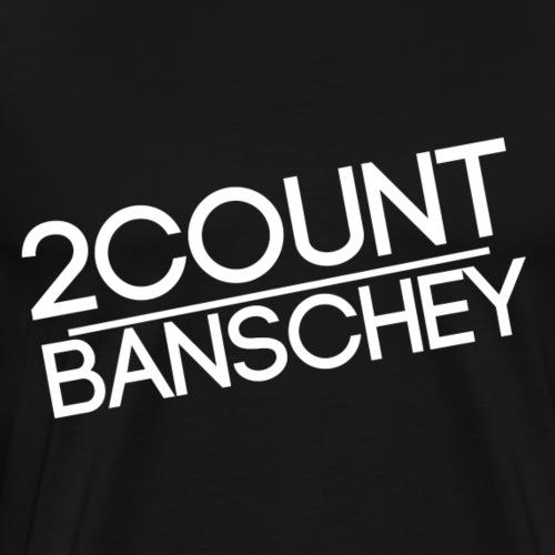 ''2COUNTBANSCHEY'' white. - Männer Premium T-Shirt