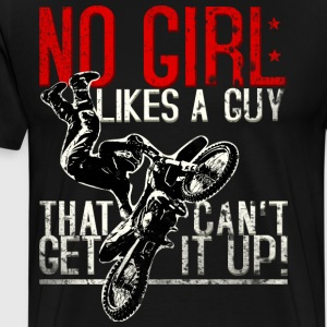 No woman likes guys who do not get any. - Men's Premium T-Shirt