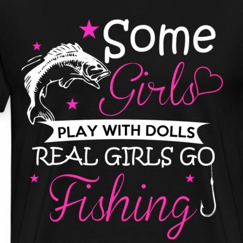 REAL GIRLS GO FISHING - Männer Premium T-Shirt