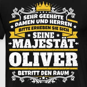 His Majesty Oliver - Men's Premium T-Shirt