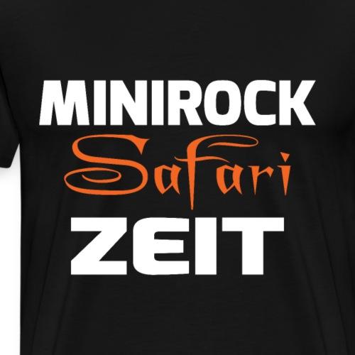 MINIROCK SAFARI ZEIT - Männer Premium T-Shirt