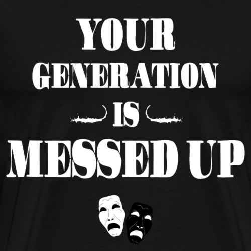 Ténébreuse Ink - Génération messed up - T-shirt Premium Homme