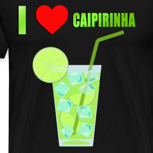 CAIPIRINHA COCKTAIL LOVE - Männer Premium T-Shirt