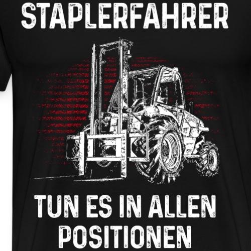 STAPLERFAHRER - Männer Premium T-Shirt