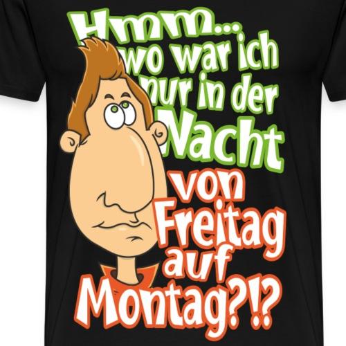 Wo war ich nur? - Männer Premium T-Shirt
