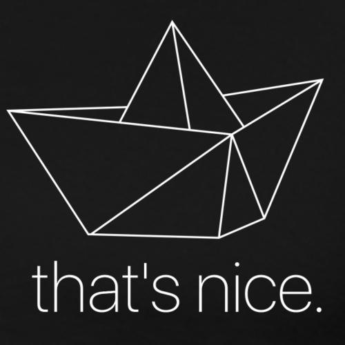 that's nice tee. - Men's Premium T-Shirt