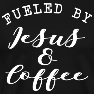 Fueled by Jesus & Coffee - Men's Premium T-Shirt