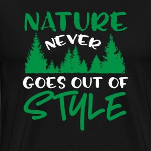 Nature Never Goes Out Of Style - Men's Premium T-Shirt