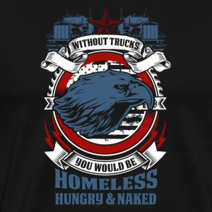 Trucker - Men's Premium T-Shirt