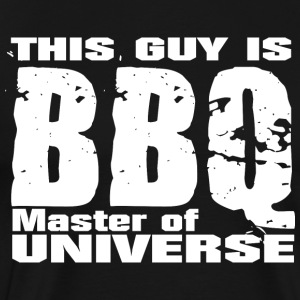 This Guy is BBQ Master of universe - Grillmeister - Männer Premium T-Shirt