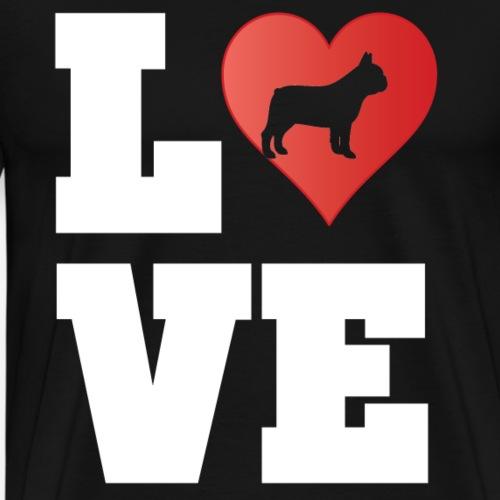 LOVE French Bulldog - Französische Bulldogge Liebe - Männer Premium T-Shirt