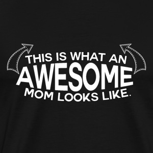! Mothers Day - Awesome mamma! - Premium T-skjorte for menn