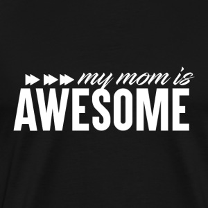 Awesome MOM - MothersDay - Men's Premium T-Shirt
