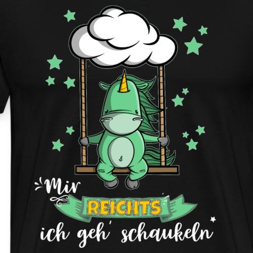 Einhorn - Mir reichts ich geh schaukeln - Männer Premium T-Shirt