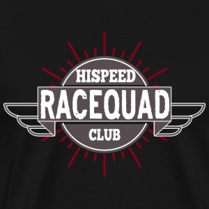 Race Quad HiSpeedClub - Men's Premium T-Shirt
