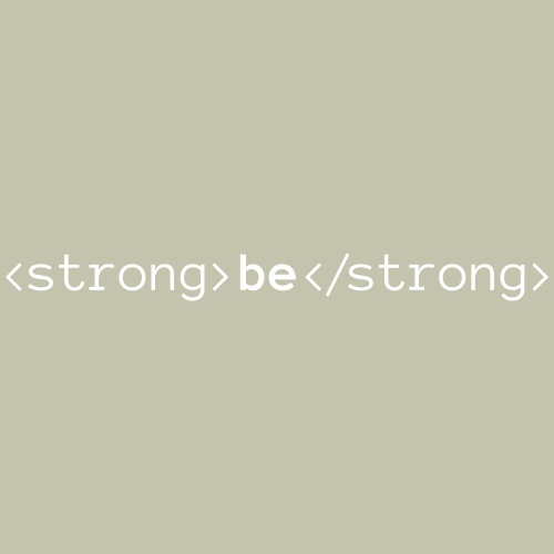 Be Strong, Be Bold - Men's Premium T-Shirt