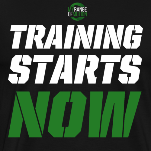 training starts now - Männer Premium T-Shirt