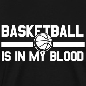 Basketball! BBall! Streetball! NBA! Motivation! - Men's Premium T-Shirt