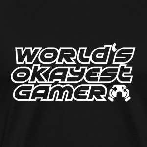 Gamer - Okay spillere - Premium T-skjorte for menn
