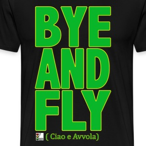 BYE AND FLY - Maglietta Premium da uomo