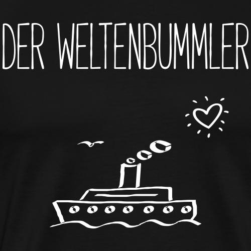 DER WELTENBUMMLER - Dampfer Boote Geschenk Shirts - Männer Premium T-Shirt