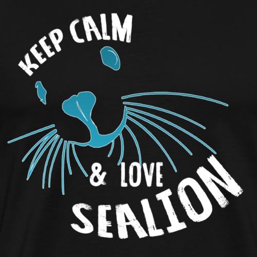 KEEP CALM & LOVE SEALION - T-shirt Premium Homme