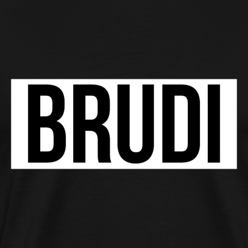 Brudi - Männer Premium T-Shirt