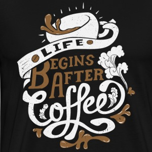 Life Begins after coffee - Men's Premium T-Shirt