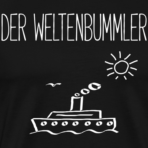 DER WELTENBUMMLER - Schiffe Boote Geschenk Shirts - Männer Premium T-Shirt