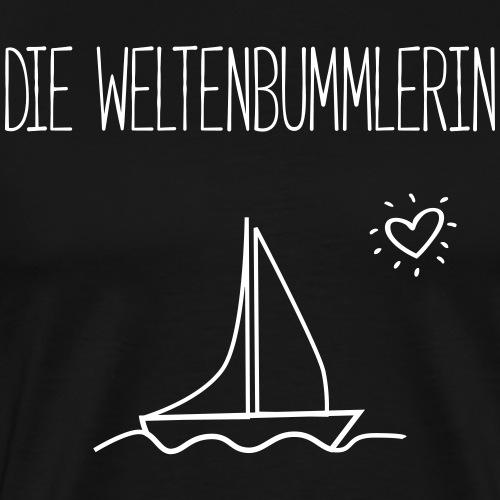 DIE WELTENBUMMLERIN- Segelschiffe Geschenk Shirts - Männer Premium T-Shirt