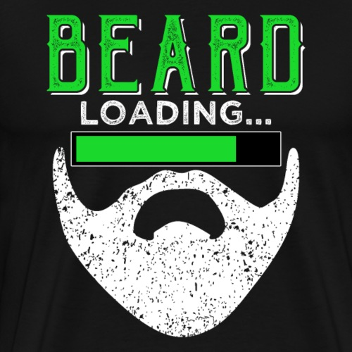 BEARD loading - Bart ladet - Männer Premium T-Shirt