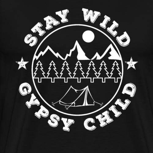 3 Stay Wild Gypsy Child - Männer Premium T-Shirt