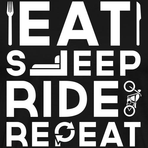 EAT SLEEP RIDE REPEAT BIKER SHIRT GESCHENK - Männer Premium T-Shirt