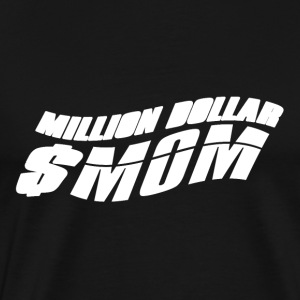 $ En miljon Mom - Mothersday - Premium-T-shirt herr