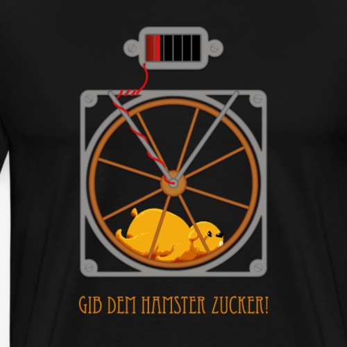 Gib dem Hamster Zucker! - Männer Premium T-Shirt