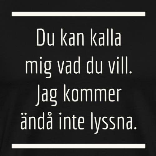 Smeknamn - Premium-T-shirt herr