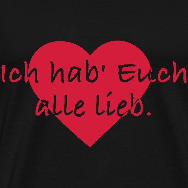 winnesufun | Ich hab Euch alle lieb - Männer Premium T-Shirt