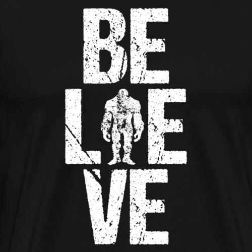Believe in Bigfoot Sasquatch - Männer Premium T-Shirt