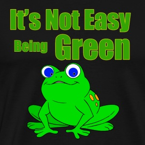 Its not easy being green - Men's Premium T-Shirt