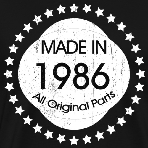 Birthday Gifts Made in1986 All Original Parts - Männer Premium T-Shirt