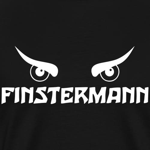 Finstermann - Männer Premium T-Shirt