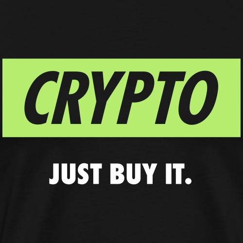Crypto - Just buy it | White - Men's Premium T-Shirt